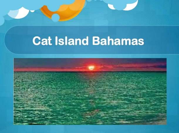 Cat Island Bahamas